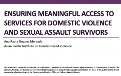 Ensuring meaningful access to services for domestic violence and sexual assault survivors