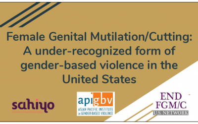 Female Genital Mutilation/Cutting: An Under-Recognized Form of Gender Violence in the U.S.
