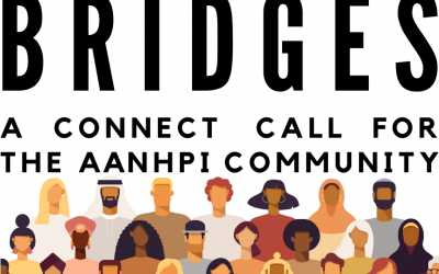 Bridges: A Connect Call for Asians, Native Hawaiians, and Pacific Islanders Addressing Gender-Based Violence