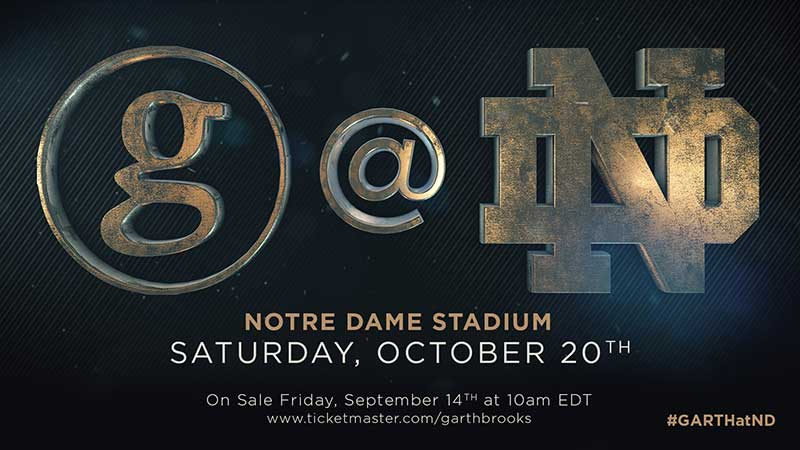 GARTH BROOKS ANNOUNCES DATE FOR NOTRE DAME CONCERT