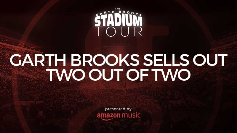 GARTH BROOKS SELLS OUT TWO OUT OF TWO