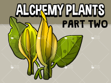 Alchemy plants part two