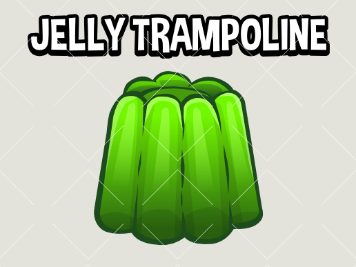 jelly trampoline