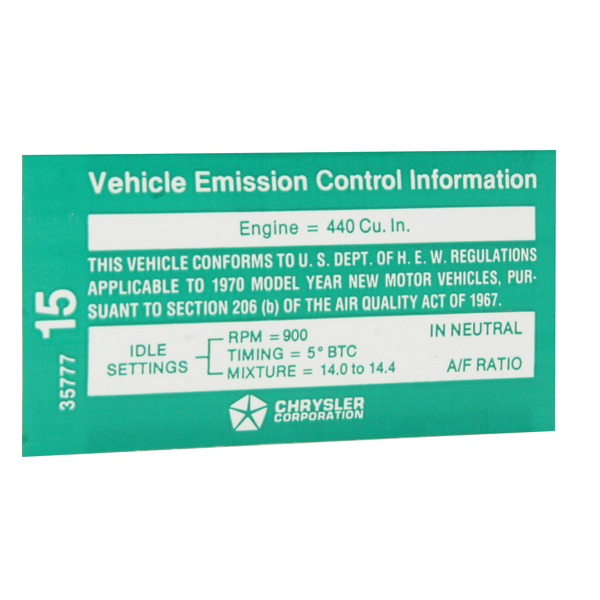 1970 440 6-bbl (E-body, late) reproduction emission specifications decal.