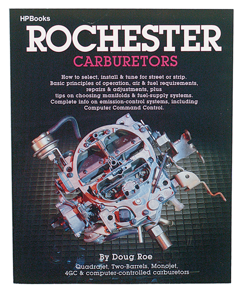 Rochester Carburetors By:  Doug Roe