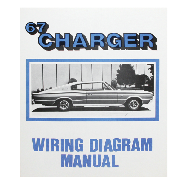 1967 Charger wiring diagram manual.