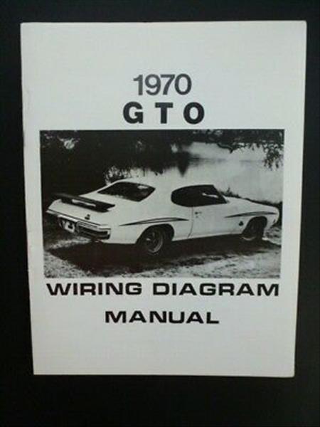1964 72 Gto Literature Factory Literature Wiring Diagram Manuals