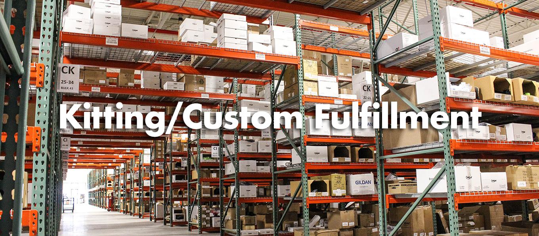 Kitting and Custom Fulfillment