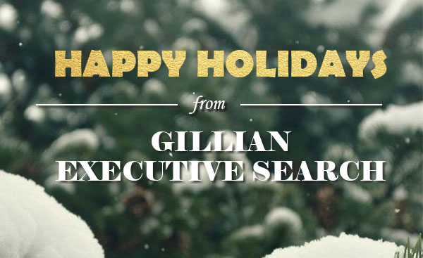 Happy Holidays from Gillian Executive Search