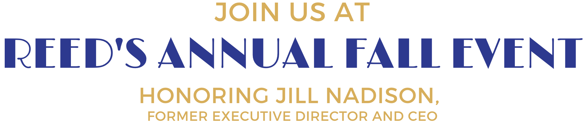 Join us at our Fall event honoring Jill Nadison, former Executive Director and CEO