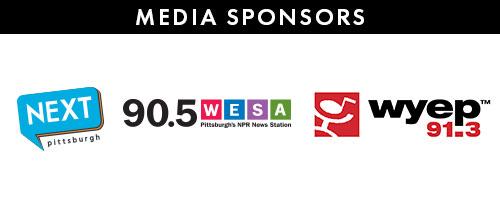 Media Sponsors: Next Pittsburgh, WESA, WYEP