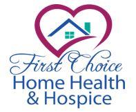First Choice Home Health & Hospice