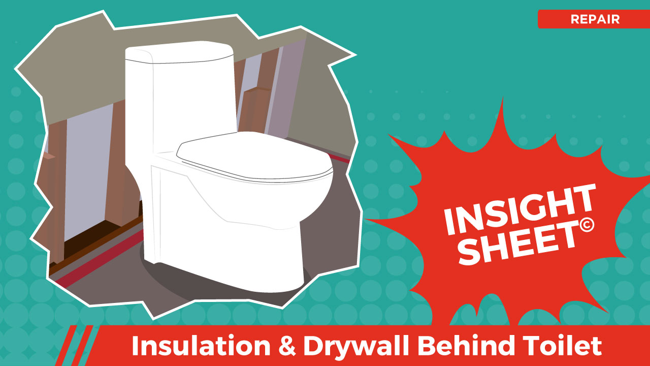 Actionable Insights Insulation & Drywall Behind Toilet