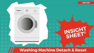 Actionable Insights Washing Machine Detach & Reset