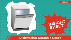 Actionable Insights Dishwasher Detach & Reset