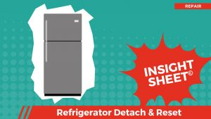 Actionable Insights Refrigerator Detach & Reset