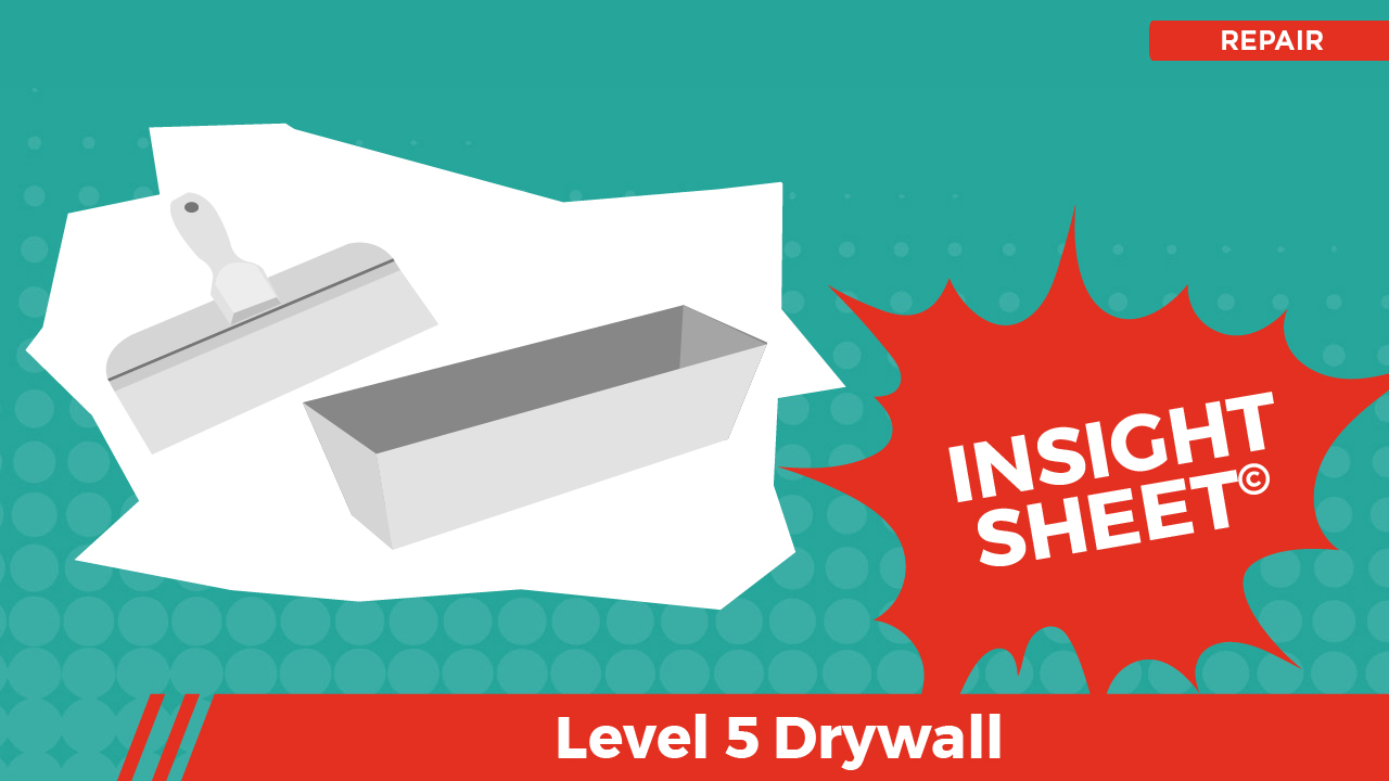 Actionable Insights Level 5 Drywall