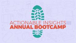 Actionable Insights Bootcamp