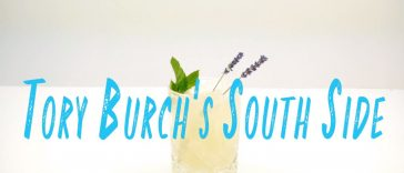 Tory Burch's South Side Cocktail