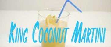 King Cococnut Martini Malibu Cocktail