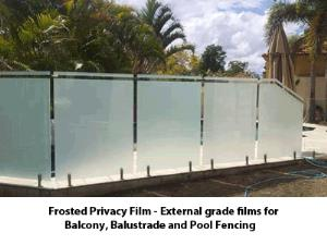 Frosted film for balustrade and pool fencing