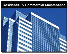 Maintenance - Residential Government Commercial