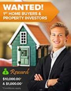 Wanted: First Home Buyers and Property Investors