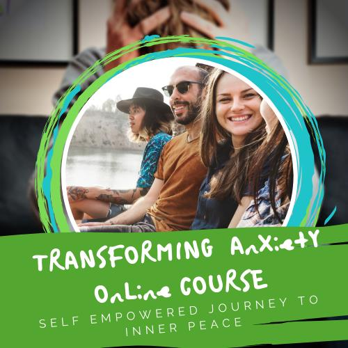 Transforming Anxiety Online Course