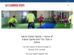View More Information on Cairns Indoor Sports
