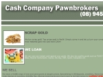View More Information on Cash Company Pawn Brokers