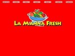 View More Information on La Manna Fresh