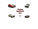 View More Information on Mustang Chauffeured Cars