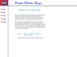 View More Information on Prime Plastic Bags