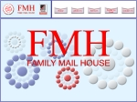 View More Information on Family Mail House