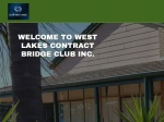 View More Information on West Lakes  Bridge Club