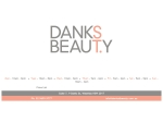 View More Information on Danks St Beauty