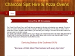 View More Information on Charcoal Spit Hire