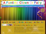 View More Information on A Funtime Clown Or Fairy