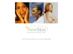 View More Information on NewSkin