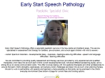 View More Information on Early Start Speech Pathology