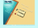 View More Information on Tru Pool
