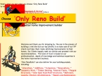 View More Information on Only Reno Build