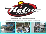 View More Information on Retro Chef-Tweed Heads South