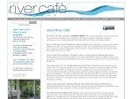 View More Information on The River Cafe