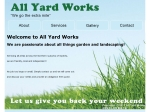 View More Information on All Yard Works