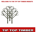 View More Information on Tip Top Timber