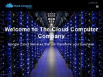 View More Information on The Cloud Computer Company