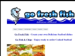 View More Information on Go Fresh Fish & Go Fish & Chips