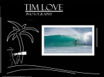 View More Information on Tim Love Photography