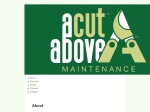 View More Information on A Cut Above Maintenance